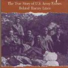 Mangerich, Agnes. Albanian Escape: The True Story of U. S. Army Nurses Behind Enemy Lines