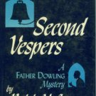 McInerny, Ralph. Second Vespers A Father Dowling Mystery