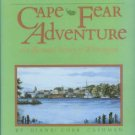 Cashman, Diane Cobb. Cape Fear Adventure: An Illustrated History of Wilmington [North Carolina]