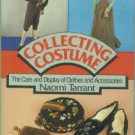 Tarrant, Naomi. Collecting Costume: The Care and Display of Clothes and Accessories