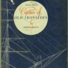 Grant, Bruce. Isaac Hull, Captain Of Old Ironsides: The Life and Fighting Times of Isaac H