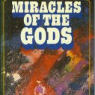 Von Daniken, Erich. Miracles Of The Gods: A New Look At the Supernatural
