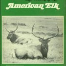 Van Wormer, Joe. The World Of The American Elk