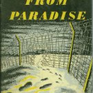 Smith, C.A., ed. Escape From Paradise By Seven Who Escaped And One Who Did Not