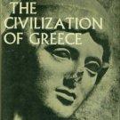 Chamoux, Francois. The Civilization Of Greece