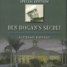 Thomas, Bob. Ben Hogan's Secret: A Literary Portrait