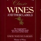 Molyneux-Berry, David. The Sotheby's Guide To Classic Wines And Their Labels