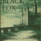 Heard, Gerald. The Black Fox: A Novel of the Seventies