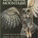 Simpson, Marcus B. Birds Of The Blue Ridge Mountains: A Guide for the Blue Ridge Parkway...