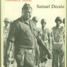 Decalo, Samuel. Coups And Army Rule In Africa: Studies in Military Style