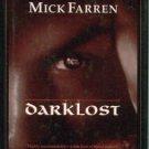 Farren, Mick. Darklost