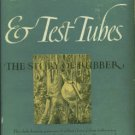 Wilson, Charles Morrow. Trees And Test Tubes: The Story of Rubber