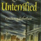 Robertson, Constance. The Unterrified