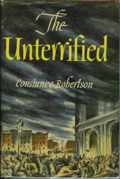 Robertson, Constance. The Unterrified