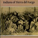 Bridges, E Lucas. Uttermost Part Of The Earth: Indians Of Tierra Del Fuego
