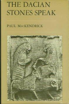 McKendrick, Paul. The Dacian Stones Speak