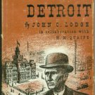 Lodge, John C. and Quaife, M. M. I Remember Detroit