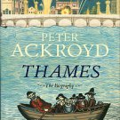 Ackroyd, Peter. Thames: The Biography