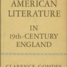 Gohdes, Clarence. American Literature In Nineteenth-Century England