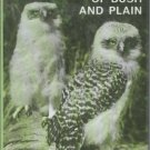Fleay, David. Nightwatchmen Of Bush And Plain: Australian Owls and Owl-Like Birds