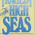 Hudson, Kenneth, and Nicholls, Ann. Tragedy On The High Seas: A History of Shipwrecks