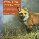 Seslar, Patrick. Wildlife Painting Step By Step