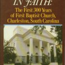 Adventure In Faith: The First 300 Years of First Baptist Church, Charleston, South Carolina