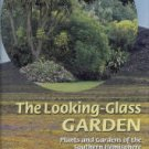 Thompson, Peter. The Looking-Glass Garden: Plants and Gardens of the Southern Hemisphere