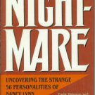 Peterson, Emily. Nightmare: Uncovering the Strange 56 Personalities of Nancy Lynn Gooch