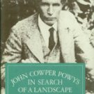 Coates, C. A. John Cowper Powys: In Search of a Landscape