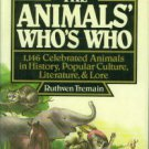 Tremain, Ruthven. The Animals' Who's Who