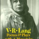 Lang, V. R. Poems & Plays, With A Memoir By Alison Lurie