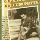 Schulz, Bruno. Letters And Drawings Of Bruno Schulz, With Selected Prose
