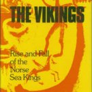 Poertner, Rudolf. The Vikings: Rise and Fall of the Norse Sea Kings