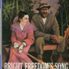Houston, Gloria. Bright Freedom's Song: A Story of the Underground Railroad