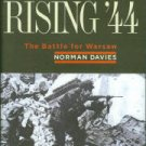 Davies, Norman. Rising '44: The Battle for Warsaw
