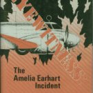 Devine, Thomas E. Eyewitness: The Amelia Earhart Incident