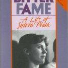 Stevenson, Anne. Bitter Fame: A Life of Sylvia Plath