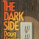 Hornig, Doug. The Dark Side: A Loren Swift Mystery