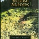 Rothenberg, Rebecca. The Bulrush Murders: A Botanical Mystery