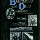 Stover, John F. History Of The Baltimore And Ohio Railroad