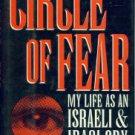 Sumaida, Hussein, and Jerome, Carole. Circle Of Fear: My Life As an Israeli and Iraqi Spy