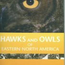 Heintzelman, Donald S. Hawks And Owls Of Eastern North America