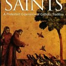 Sweeney, Jon M. The Lure Of Saints: A Protestant Experience Of Catholic Tradition
