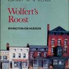Wolfert's Roost, Irvington-on-Hudson; Portrait of a Village