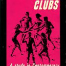 Breedlove, William and Jerrye. Swap Clubs: A Study In Contemporary Sexual Mores