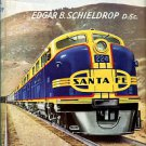 Schieldrop, Edgar B. The Railway: Conquest Of Space And Time