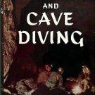 Lavaur, Guy De. Caves And Cave Diving