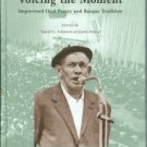 Armistead, Samuel G., editor. Voicing The Moment: Improvised Oral Poetry and Basque Tradition