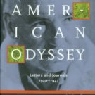 Reich, Wilhelm. American Odyssey: Letters And Journals, 1940-1947